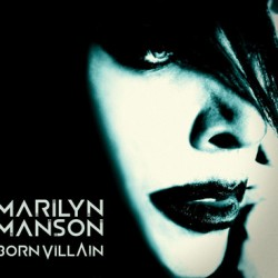 Marilyn Manson : Born Villain