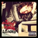 Mickey Avalon : LOADED
