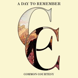 A Day To Remember : Common Courtesy