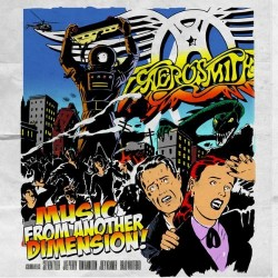 Aerosmith : Music From Another Dimension!