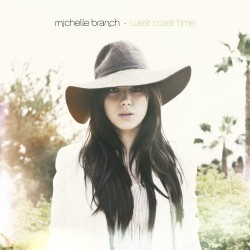 Michelle Branch : West Coast Time