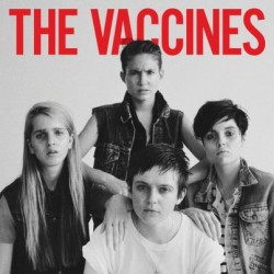 The Vaccines : The Vaccines Come Of Age