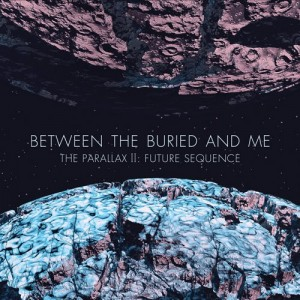 Between The Buried And Me : The Parallax Part 2: Future Sequence