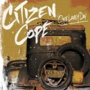 Citizen Cope : One Lovely Day
