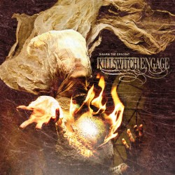 Killswitch Engage : Disarm The Descent