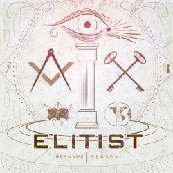 Elitist : Reshape | Reason