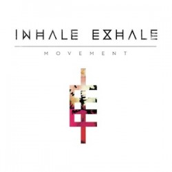 Inhale Exhale : Movement