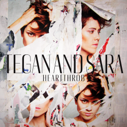 Tegan And Sara : Heartthrob