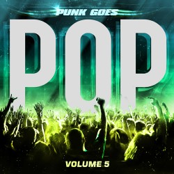Various Artists : Punk Goes Pop Vol. 5