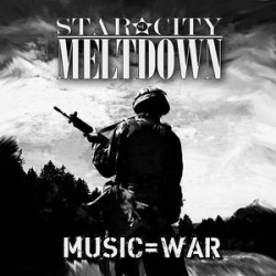 Star City Meltdown : Music=War