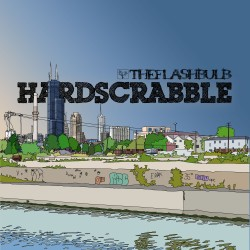 The Flashbulb : Hardscrabble