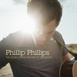 Phillip Phillips : The World From The Side Of The Moon