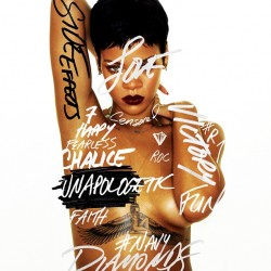 Rihanna : Unapologetic