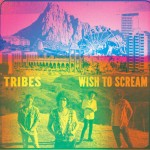 2012TribesWishToScreamPress181212