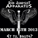 The Red Jumpsuit Apparatus : Et Tu Brute?