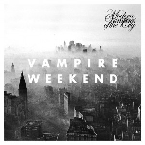 Vampire Weekend  : Modern Vampires Of The City
