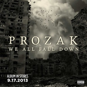 Prozak : We All Fall Down