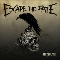 Escape The Fate : Ungrateful