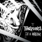 the-transplants-in-a-warzone