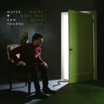 MayerHawthorne_Where-Does-This-Door-Go