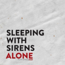 Sleeping With Sirens : Alone (Single)