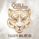 The Quill : Tiger Blood