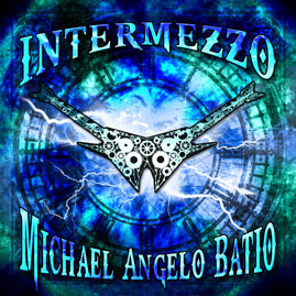 Michael Angelo Batio : Intermezzo