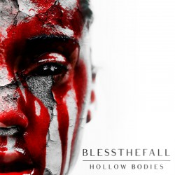 BlesstheFall : Hollow Bodies