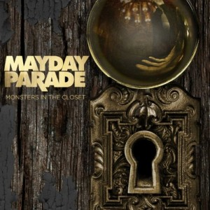 Mayday Parade : Monsters In The Closet