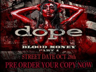 News Added Sep 20, 2013 Dope's sixth studio album Blood Money are scheduled to be released in March 2014. Submitted By Andreas Video Added Sep 20, 2013 Submitted By Andreas Added Aug 15, 2014 New album to be released 8/26/14 Submitted By Mike Wright Source youtube.com Selfish Teaser Added Aug 18, 2014 Submitted By Anthony […]