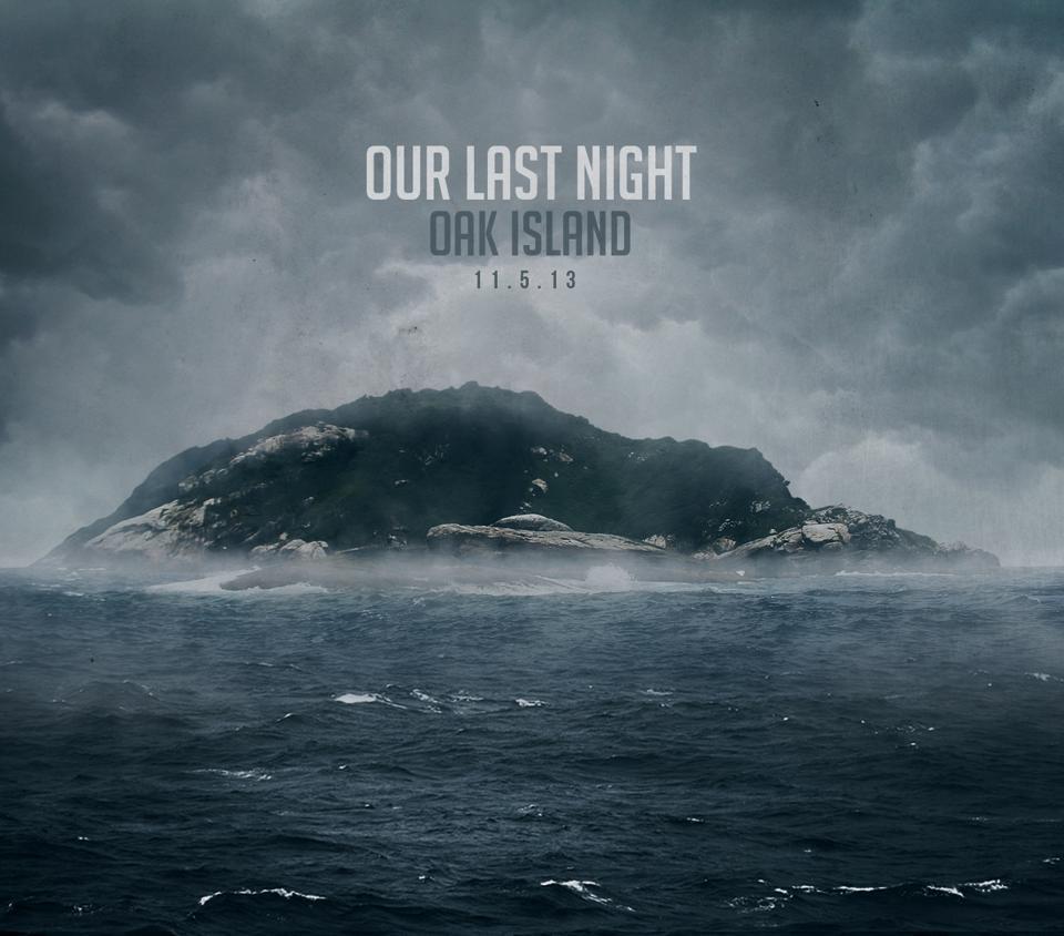 Our Last Night Oak Island Album