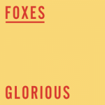 Foxes-Glorious-2014-1200x1200-146887_250x250