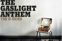 The Gaslight Anthem : The B-Sides
