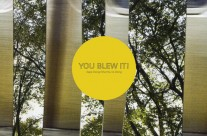You Blew It! : Keep Doing What You're Doing
