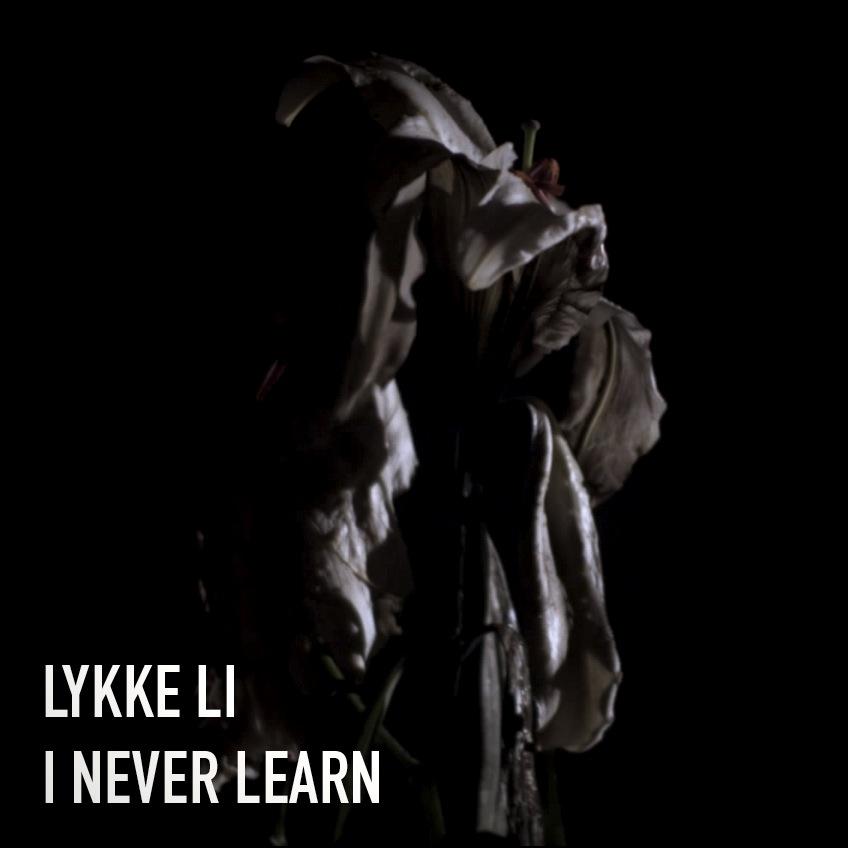Lykke Li : I Never Learn   Has it leaked?