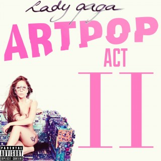 "News Added Feb 19, 2014 When asked about a volume 2 for ARTPOP, Gaga later stated that it was still her intention but had no plan on the moment about it. On October 13, 2013, Gaga confirmed that she have ""lots of songs for ACT TWO!"" already planned. Rumor has it that it features collaboration […]"