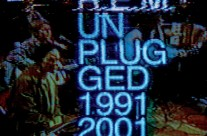 R.E.M. : Unplugged: The Complete 1991 And 2001 Sessions