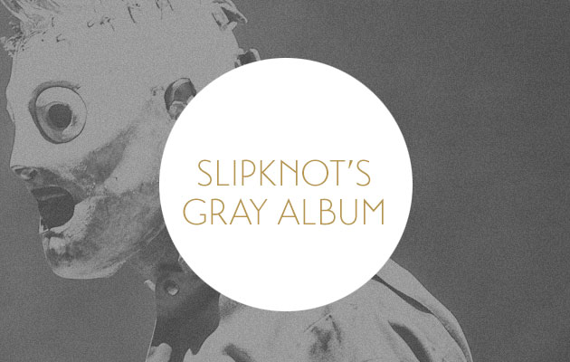 Slipknot 6 The Gray Chapter