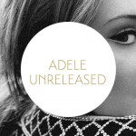 Unreleased Adele Leaks
