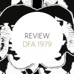Review: Death from Above 1979 – The Physical World