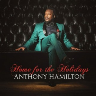Anthony_Hamilton_–_Home_For_the_Holidays_Album_Download_389_389