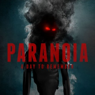A Day To Remember : Paranoia – Single | Has it leaked? A Day To Remember All I Want Album Cover