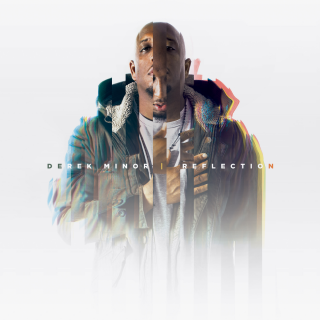"News Added Oct 08, 2016 The sixth studio album from Chistrian rapper Derek Minor ""Reflection"" will be released on October 14th, 2016. The album features guest appearances from BJ the Chicago Kid, Chrisette Michelle, Canon, Janice Gaines, Camille Faulkner, V. Rose and Hollyn. Submitted By RTJ [moderator] Source itunes.apple.com Track list: Added Oct 08, 2016 […]"