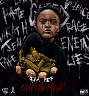 "News Added Jun 23, 2017 New York rapper $ha Hef is releasing another new retail mixtape ""Out the Mud"" on July 17th, 2017. The 15-track offering features guest appearances from Prodigy and Bodega Bamz. Submitted By RTJ Source itunes.apple.com Track list: Added Jun 23, 2017 1. Motorola Musik 3 2. Let's Go 3. No Choice […]"