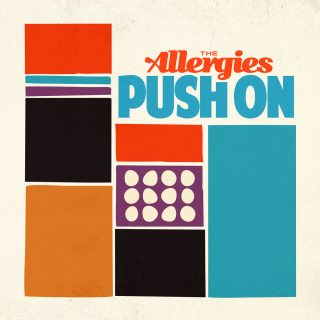 """News Added Jul 04, 2017 """"Push On"""" is the forthcoming sophomore studio album from Funk/Jazz fusion band The Allergies, which is currently slated to be released on July 28th, 2017. The pre-order has already gone live on their Bandcamp page, where CD and vinyl copies of the LP are available. Submitted By RTJ Source theallergies.bandcamp.com […]"""