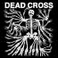 Dead Cross : Dead Cross