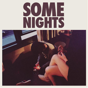 "News Added Jan 12, 2012 1. ""Some Nights (Intro)"" 2:11 2. ""Some Nights"" 4:21 3. ""We Are Young"" (featuring Janelle Monáe) 4:10 4. ""Carry On"" 4:28 5. ""It Gets Better"" 4:18 6. ""Why Am I the One"" 4:52 7. ""All Alone"" 3:12 8. ""All Alright"" 3:53 9. ""One Foot"" 3:33 10. ""Stars"" 6:17 Bonus Track: […]"