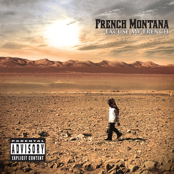 News Added Jun 06, 2012 Excuse My French is the upcoming debut studio album by American rapper French Montana. The album will be released on May 21, 2013, through Bad Boy Records, Maybach Music Group, and Interscope Records. Guest appearances on the album will include Max B, Rick Ross, Diddy, Lil Wayne, Snoop Dogg, Drake, […]
