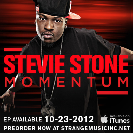 News Added Oct 20, 2012 Stevie Stone, Strange Music Submitted By Foodstamp420 Track list: Added Oct 20, 2012 1. Momentum 2. Gettin Ugly 3. Outer Lane 4. Turn It Up 5. Feels Good 6. Jump feat. Kutt Calhoun and Spaide Ripper 7. Long Time Comin' Submitted By Foodstamp420 Audio Added Oct 20, 2012 http://www.amazon.com/exec/obidos/ASIN/B009MRQWPE/kanycom-20 Submitted […]
