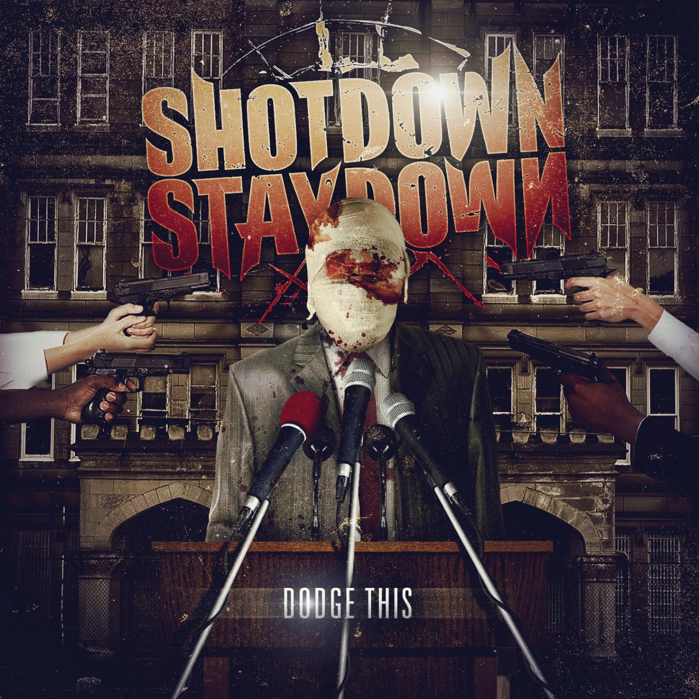 shot  stay  dodge  album    leaked